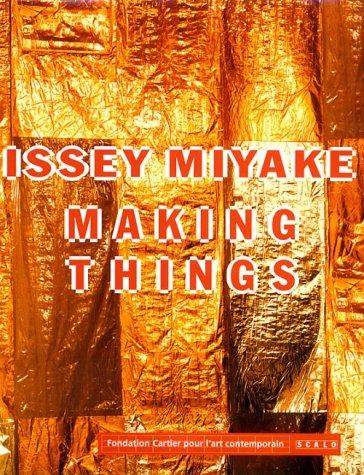 Issey Miyake: Making Things