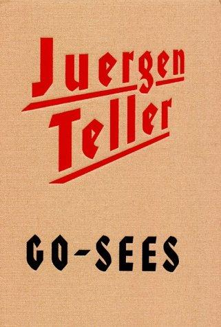 Juergen Teller Go-Sees: Juergen Teller