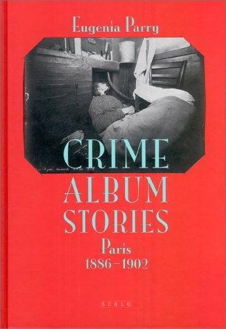 9783908247180: Crime Album Stories