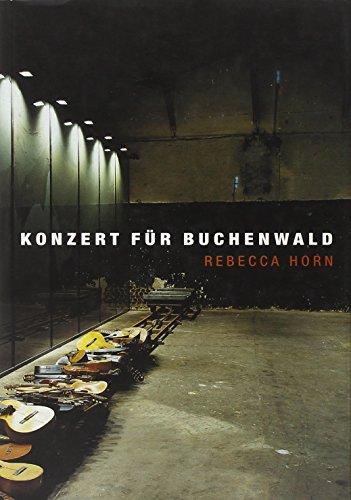 Konzert Für Buchenwald (9783908247203) by Rebecca Horn