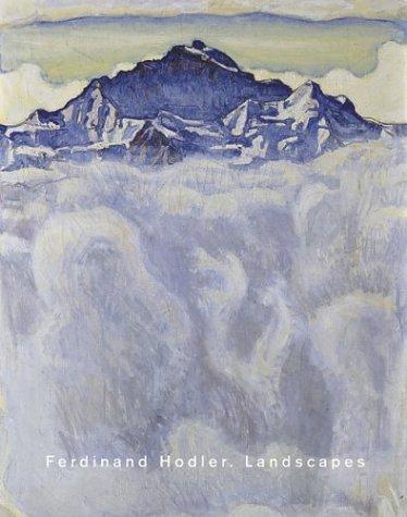 9783908247784: Ferdinand Hodler: Landscapes