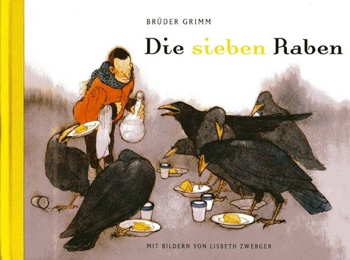 Die sieben Raben: Bruder Grimm