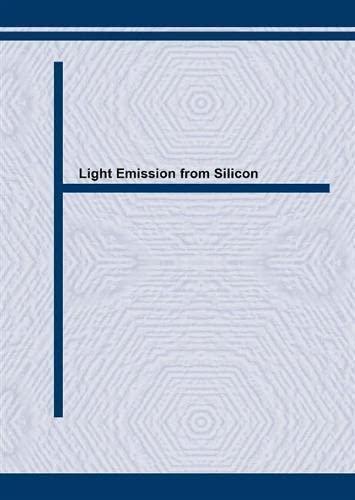 9783908450245: Light Emission from Silicon: Insel96 Conference, University of Rome 'LA Sapienza' - Rome, Italy, November 11-12, 1996 (Solid State Phenomena)