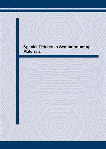 9783908450443: Special Defects in Semiconducting Materials (Solid State Phenomena)