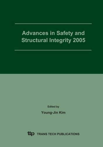 Advances in safety and structural integrity; proceedings.: International Symposium on