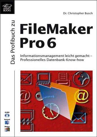 9783908492450: Das Profibuch zu FileMaker Pro 6