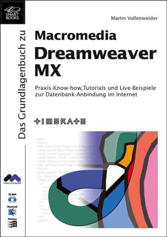 9783908492511: Das Grundlagenbuch zu Macromedia Dreamweaver MX, m. CD-ROM