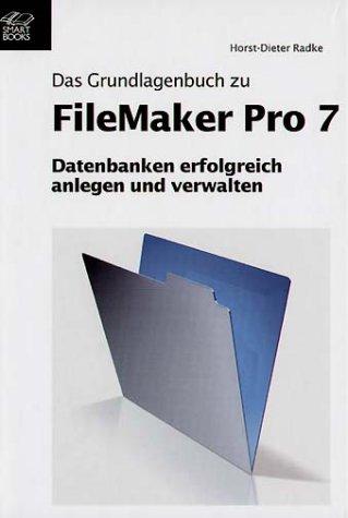 9783908497066: Das Grundlagenbuch zu FileMaker Pro 7.