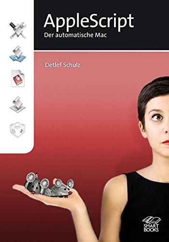 9783908497783: Apple Script: Der automatische Mac