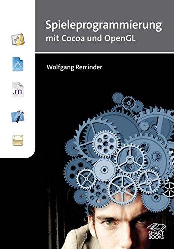 Spieleprogrammierung mit Cocoa und OpenGL: Wolfgang Reminder