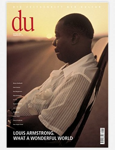9783908515456: du - Die Zeitschrift der Kultur, 12/2000, Doppelheft Nr. 712: Louis Armstrong. What a Wonderful World