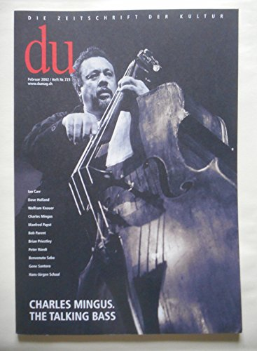 9783908515593: du - Zeitschrift f�r Kultur / Charles Mingus: The talking bass