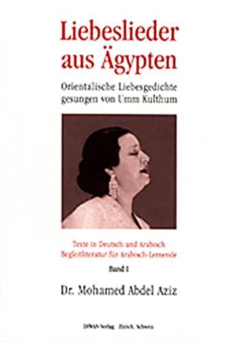 Liebeslieder aus Ägypten - Umm Kulthum, Band: Mohamed Abdel Aziz