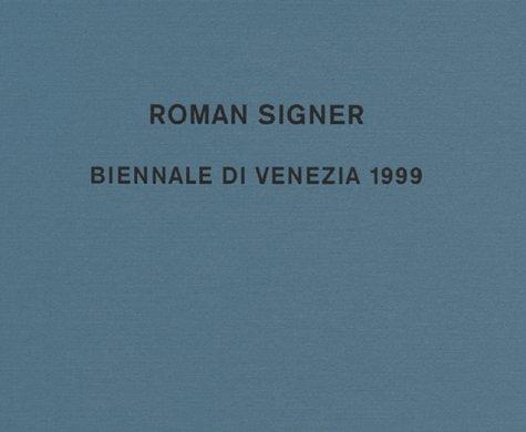 Roman Signer Biennale di Venezia 1999: Bitterli, Konrad & Roman Signer