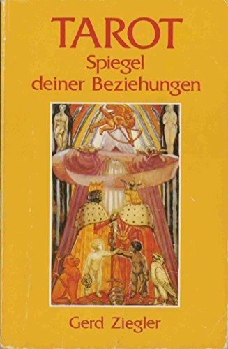 9783908644651: Tarot - Spiegel deiner Beziehungen