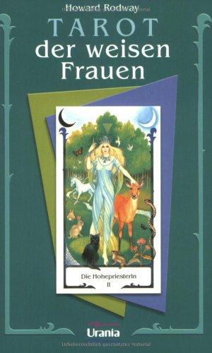 Das Tarot der Weisen Frauen (3908644755) by Howard Rodway