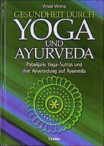 9783908645245: Gesundheit durch Yoga und Ayurveda.