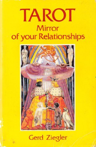 9783908647034: Tarot Mirror of Your Relationships