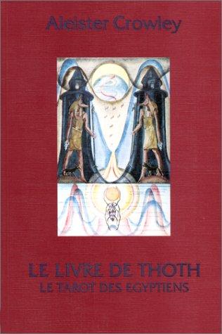 Le Livre de Thoth: Tarot des égyptiens (3908648017) by [???]