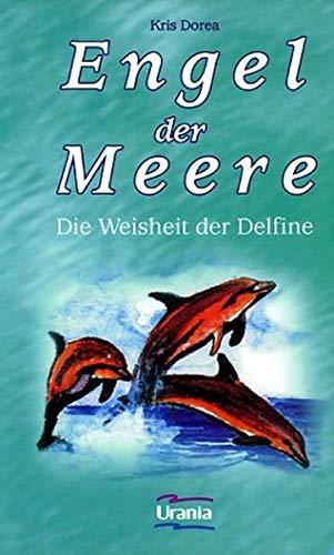 9783908653486: Engel der Meere: Die Weisheit der Delfine