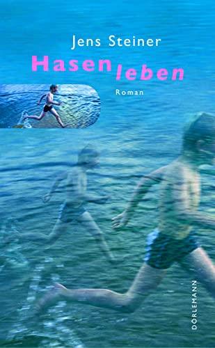 Hasenleben: Steiner, Jens