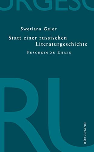 9783908777908: Statt einer russischen Literaturgeschichte: Puschkin zu Ehren