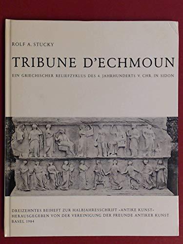 9783909064137: Tribune d'Echmoun. Ein griechischer Reliefzyklus des 4. Jahrhunderts v. Chr. in Sidon