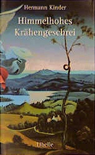 9783909081219: Himmelhohes Krähengeschrei: Kammerprosa