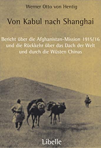 9783909081370: Von Kabul nach Shanghai.