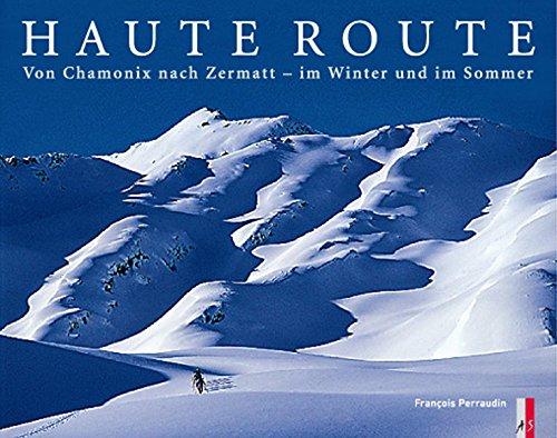 9783909111176: Haute Route