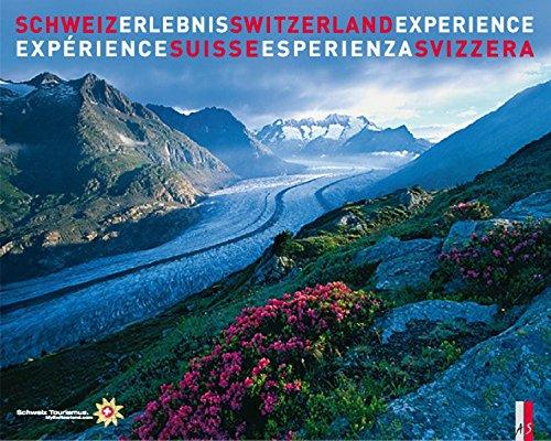 9783909111305: Schweiz Erlebnis. Switzerland Experience - L'expérience Suisse- L'esperienza Svizzera