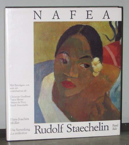 Nafea: Die Sammlung Rudolf Staechelin, Basel (French: Muller, Hans-Joachim