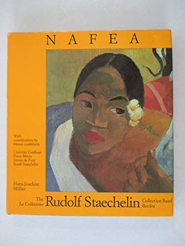 9783909158539: NAFEA - The Rudolf Staechelin Collection Basel