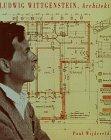 9783909164035: Ludwig Wittgenstein, Architekt