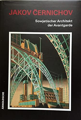 9783909164431: Jakov Chernikov - Sowjetischer Architekt