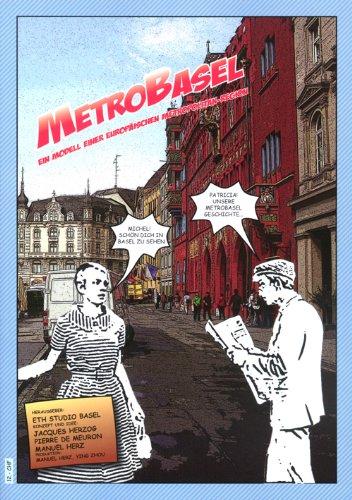 Metrobasel (German Edition) Ein Modell Einer Europaischen: Manuel Herz, Herzog