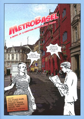 Metrobasel: A Model of a European Metropolitan: Herzog, Jacques, Meuron,