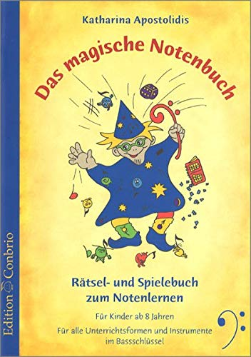 9783909415540: Das magische Notenbuch, Bassschl�ssel