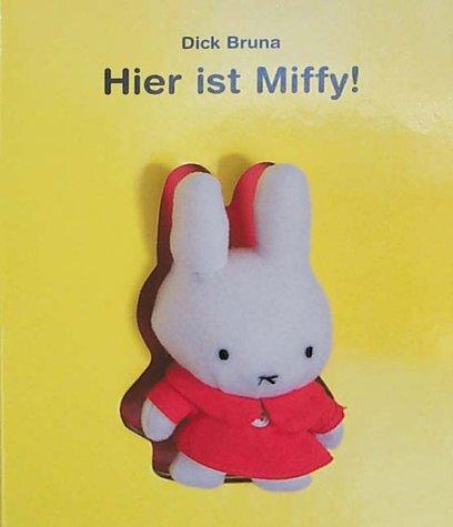 9783909481491: Hier ist Miffy!