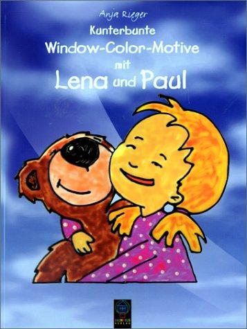 9783909484089: Kunterbunte Window-Color-Motive mit Lena und Paul