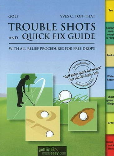 9783909596591: Golf Trouble Shots & Quick Fix Guide: A Practical Guide for Use on the Course