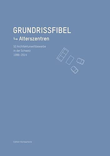 Grundrissfibel Alterszentren