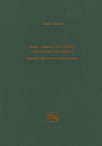 9783910010215: Hans Hahne (1875 bis 1935), sein Leben und Wirken: Biographie eines völkischen Wissenschaftlers (Veröffentlichungen des Landesamtes für ... für Vorgeschichte) (German Edition)