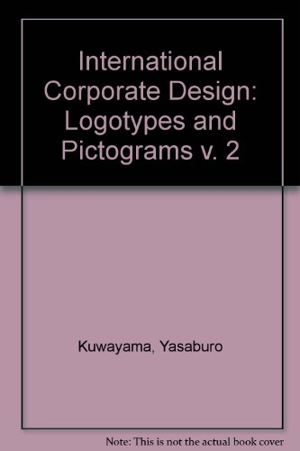 9783910052284: International Corporate Design: Logotypes and Pictograms v. 2