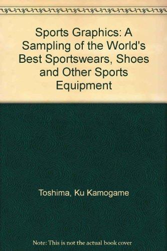 Sports Graphics Sports Graphics The World`s Best Sportswear, Shoes & Other Sports Equipments,, Toshima, Ku Kamogame, Used, 9783910052406 .219 Seit., farbige Abb., 30cm, gebunden. ISBN 3910052401 . . , mit leichten Lagerspuren, ungebraucht und ungelesen. Sofortversand mit Rechnung, keine Vorauszahlung (D,A,CH)! Gewicht in Gramm: 1315