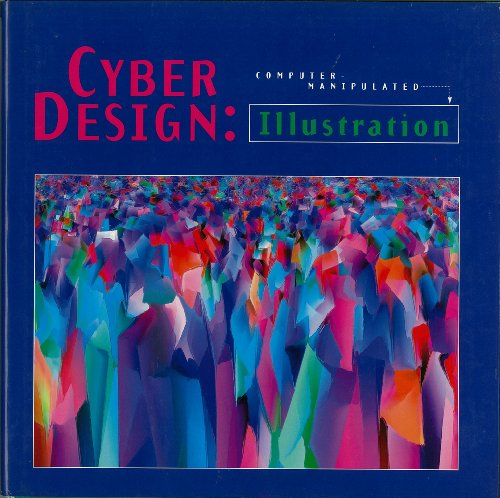 Cyber Design: Illustration Computermanipulated