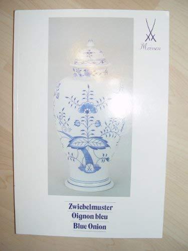 9783910063013: Meissen : Zwiebelmuster / Oignon bleu / Blue Onion