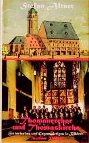 9783910074842: Thomanerchor und Thomaskirche.
