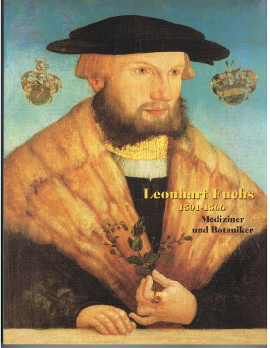 9783910090439: Leonhart Fuchs (1501-1566): Mediziner und Botaniker (Tübinger Kataloge)