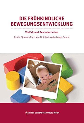 9783910095335: Die fr�hkindliche Bewegungsentwicklung: Vielfalt und Besonderheiten (Livre en allemand)